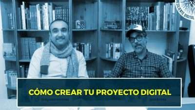 Cómo crear tu proyecto digital