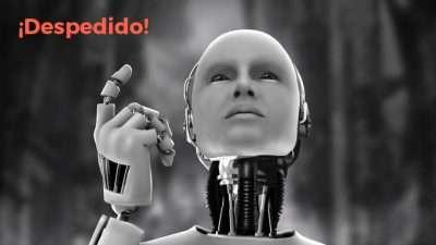 Despedido por un robot