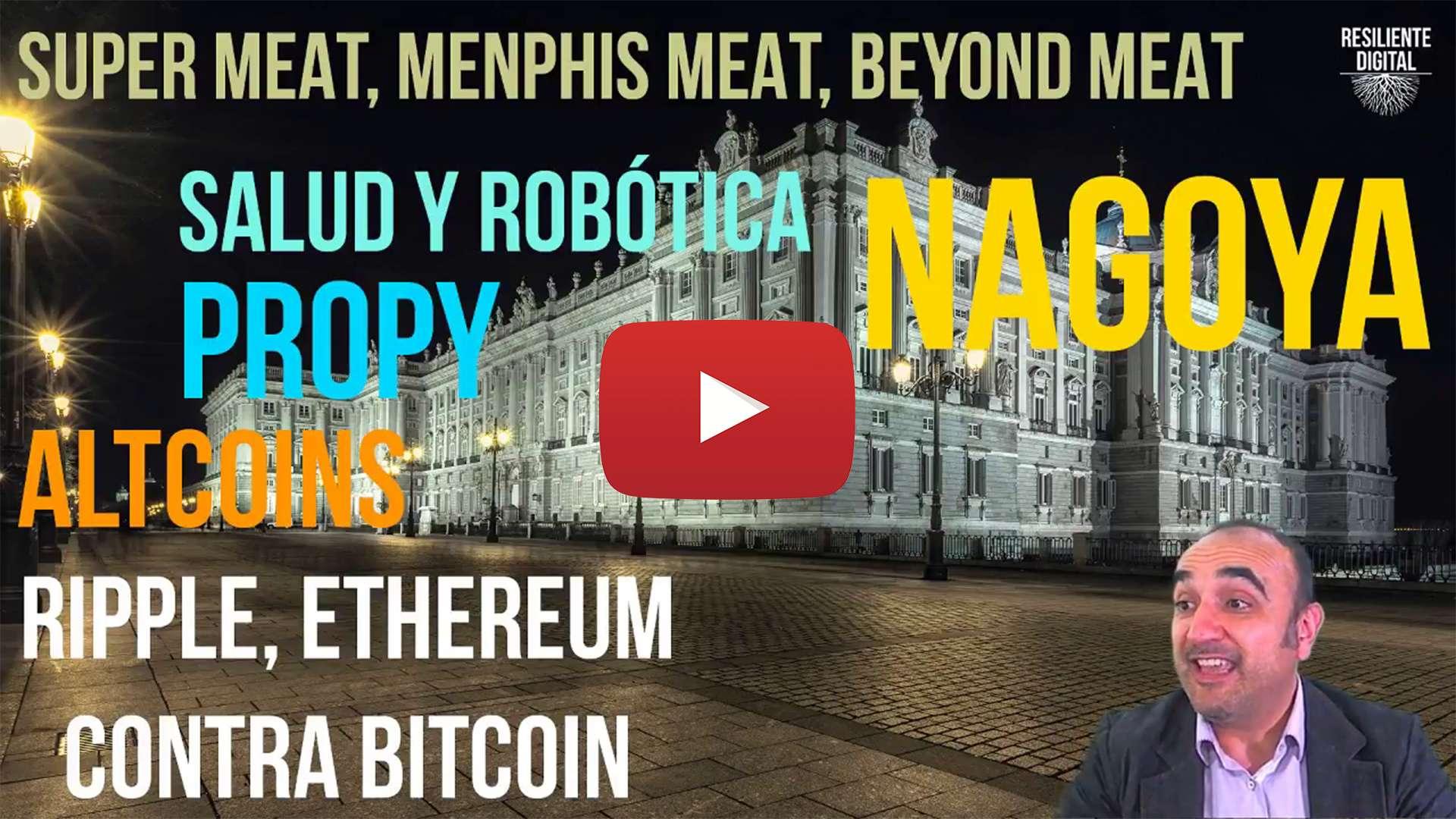 Super Meats, Salud y Robótica, Nagoya, Propy. AltCoins Ripple y Ethereum van a por Bitcoin