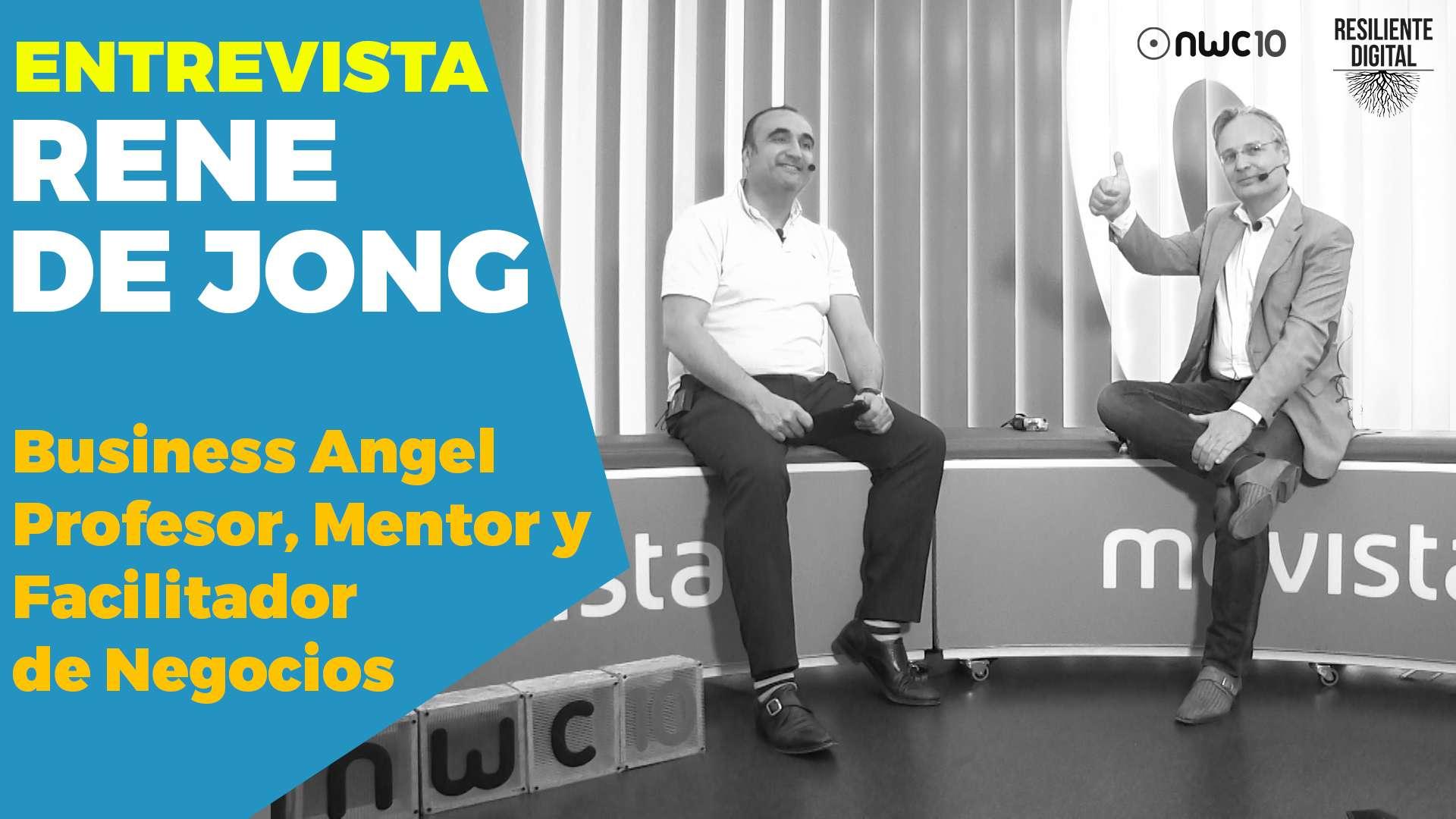 Entrevista a Rene de Jong, business angel, profesor, mentor y facilitador de negocios