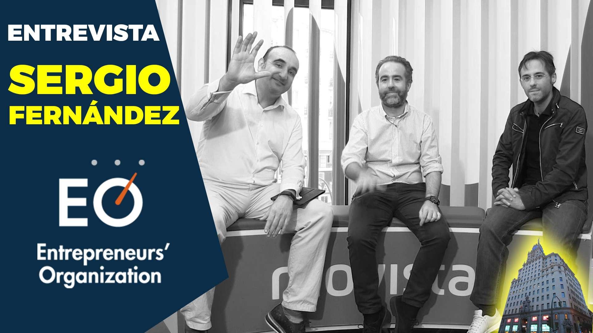 Entrevista a Sergio Fernández sobre Mentoría para Emprendedores con EO – Entrepreneurs' Organization