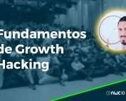 Fundamentos del Growth Hacking