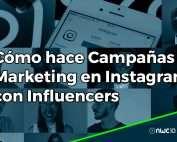 Cómo hacer campañas de marketing en Instagram con influencers