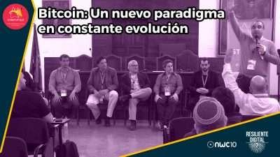 Bitcoin, un nuevo paradigma en constante evolución