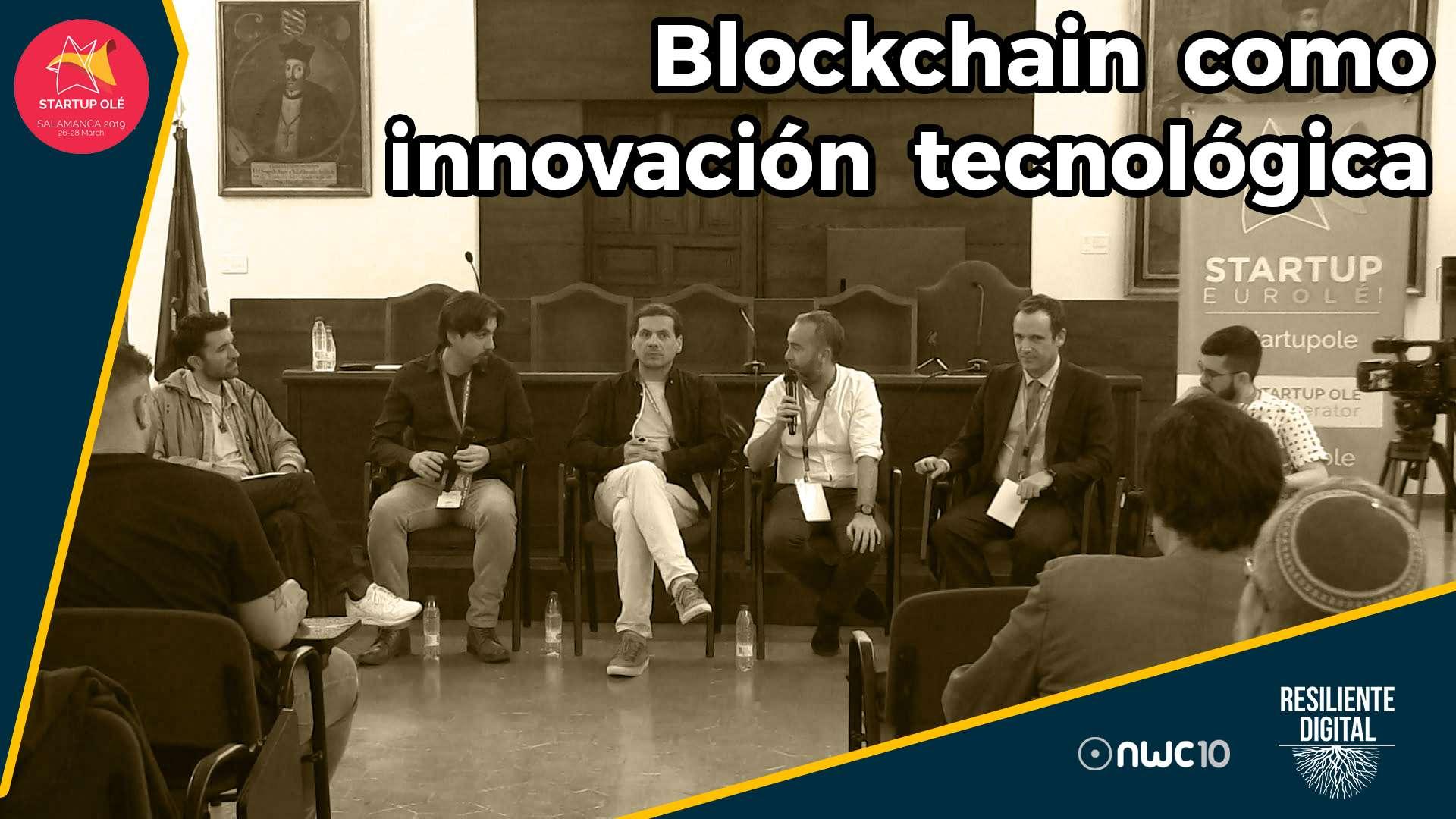 Blockchain como Innovación Tecnológica