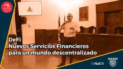 DeFi Nuevos Servicios Financieros para un mundo descentralizado