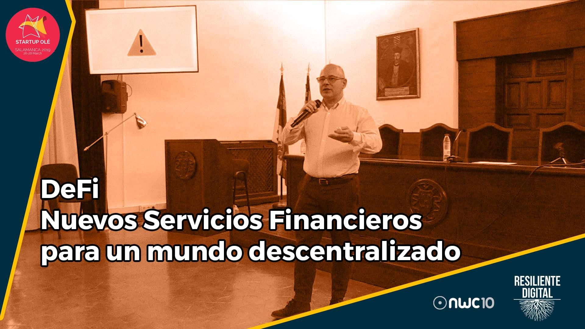 DeFi. Nuevos servicios financieros en un mundo descentralizado.