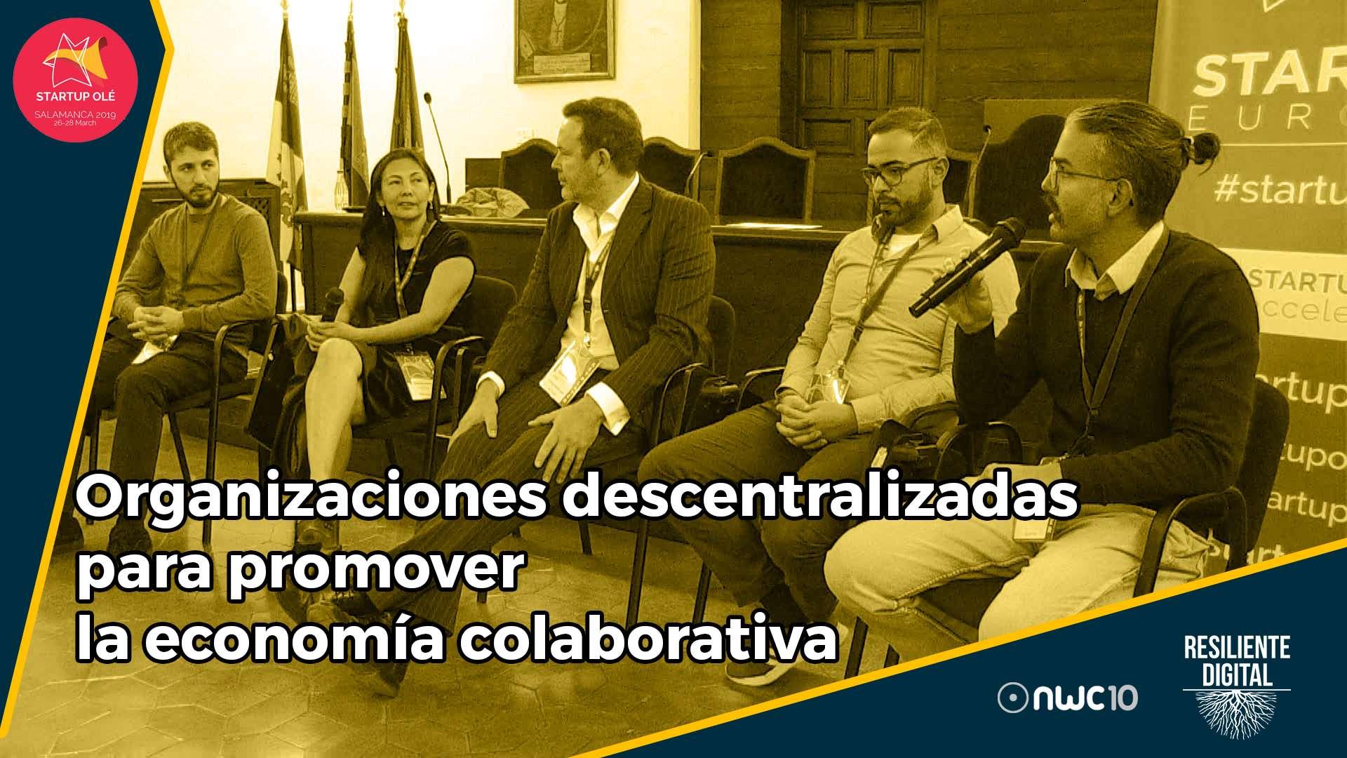Organizaciones descentralizadas para promover la economía colaborativa y el desarrollo social