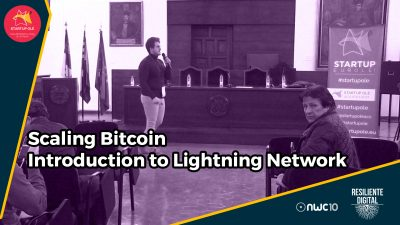 Escalando Bitcoin - Introducción a la Lightning Network