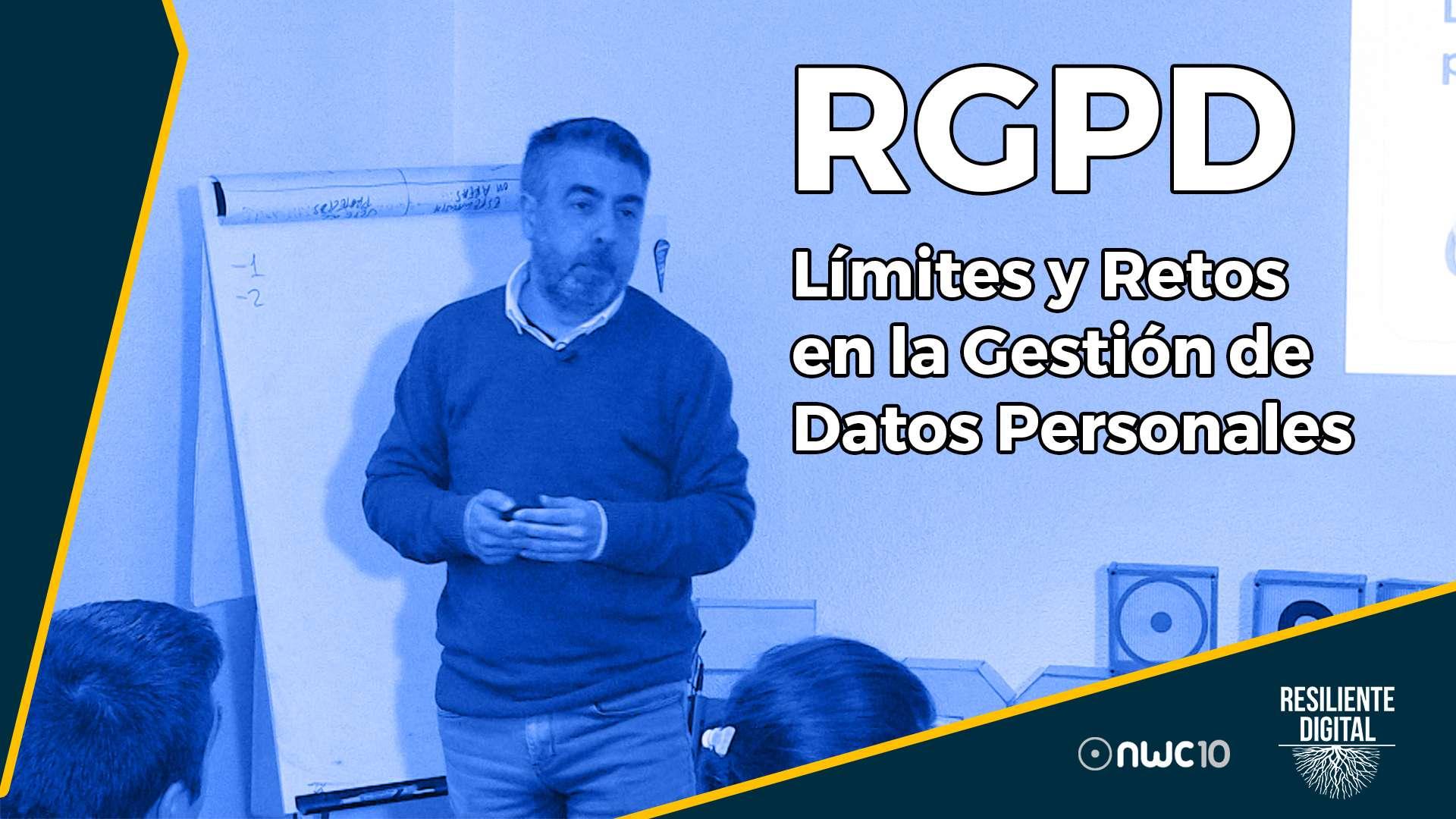 RGPD – Límites y Retos en la Gestión de Datos Personales