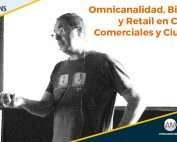 Omnicanalidad, Big Data y Retail en Centros Comerciales y Ciudades