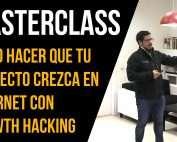 Cómo hacer que tu proyecto crezca en Internet con Growth Hacking
